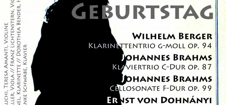 7. Mai 2017: BRAHMS' GEBURTSTAG