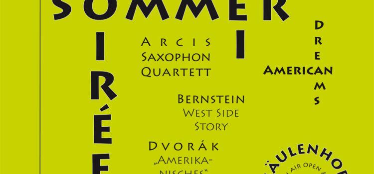 Sommer-Soirée Zwei, Sonntag 18. Juli 2021: American Dreams mit dem Arcis Saxophon Quartett